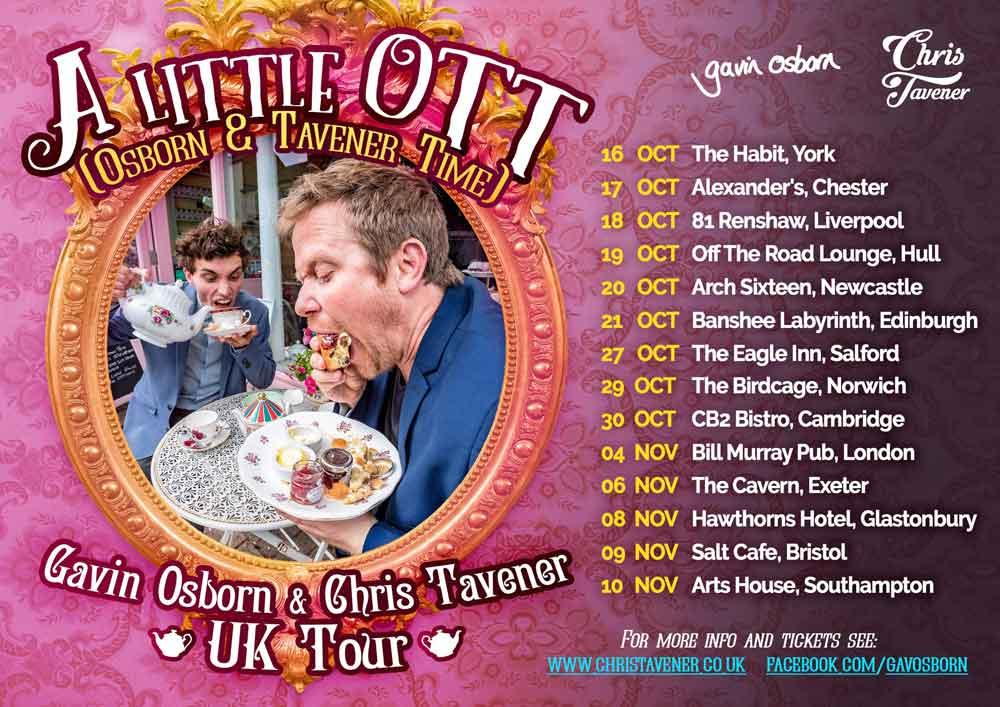 A Little OTT - UK Tour with Gavin Osborn and Chris Tavener